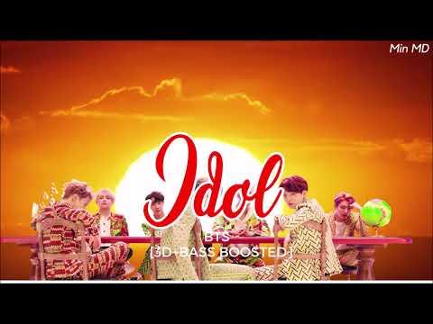 [3D+BASS BOOSTED] BTS (방탄소년단) - IDOL | Min MD