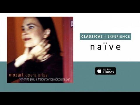 Sandrine Piau - Mozart: Opera Arias (Full Album)