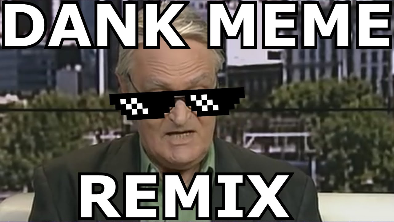 Dank Meme Remix Youtube