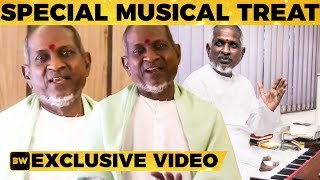 ILAYARAAJA Reveals his Surprise Treat to Fans!!! - Isai Celebrates Isai