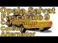 Fascículo 9 Opala Salvat - Carburador Coletor Alternador