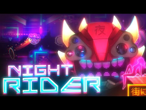 """NIGHT RIDER"" Final Preview + Verifier | Geometry Dash Extreme Demon"