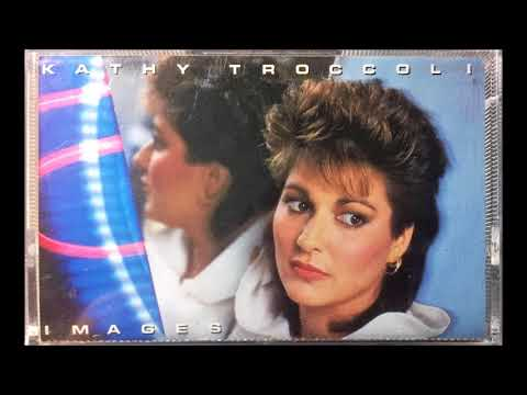 Kathy Troccoli - Don't Wanna See You Down