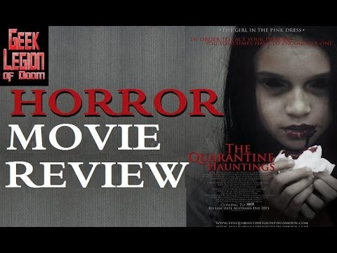 THE QUARANTINE HAUNTINGS ( 2015 Lauren Clark ) Horror Movie Review