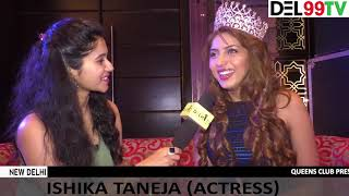 Exclusive with Miss India Ishika Taneja