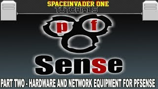 A comprehensive guide to pfSense  Pt 2 -  Hardware and network equipment