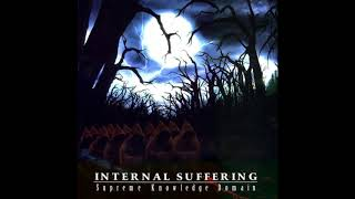 Watch Internal Suffering Supreme Knowledge Domain video