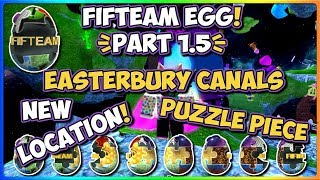 Roblox | Fifteam Egg ✦ Updated EasterBury Canal puzzle piece location! | JixxyJax