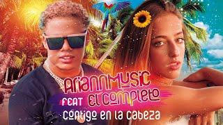 Ariann Music ft El Completo RD - Contigo En La Cabeza 🏆  (Videoclip Oficial) 2020