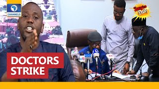 Doctors Strike: Why We Refused To Sign MoU - NARD