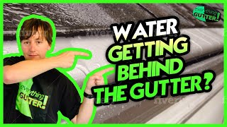 Getting Water behind your gutter? Does the Gutter go under, over or behind a drip edge?