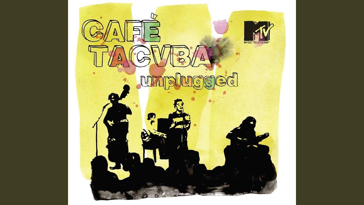 cafe tacuba el baile y el salon unplugged