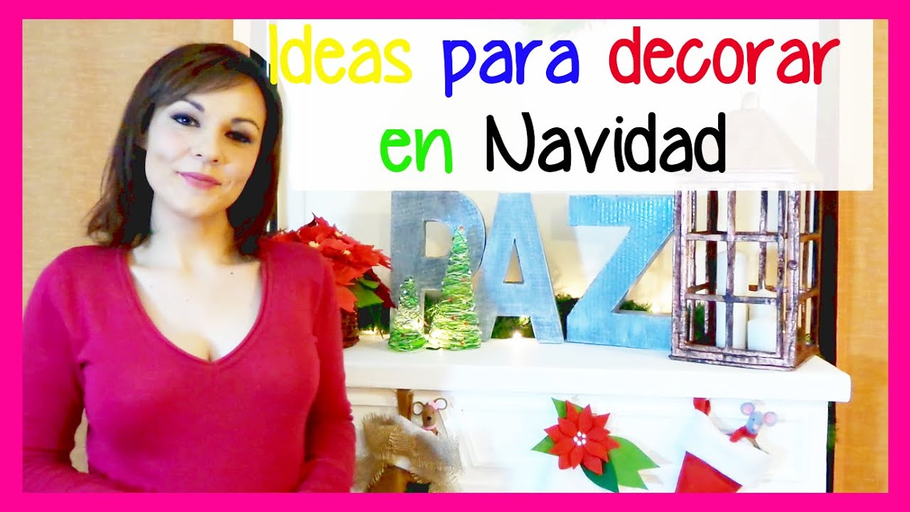 Ideas para decoracion navide a manualidades faciles y - Decoracion de navidad barata ...