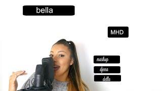 BELLA (MHD) X Mes Défauts (imen es abou debeing) Djena Della