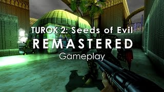 Turok 2: Seeds of Evil Remastered [Gameplay, PC]