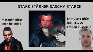 STARK STÄRKER Sascha STARCK (Reupload)