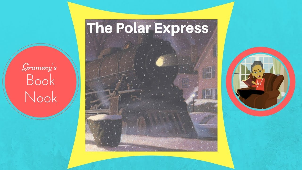 The Polar Express Children S Books Read Aloud Youtube