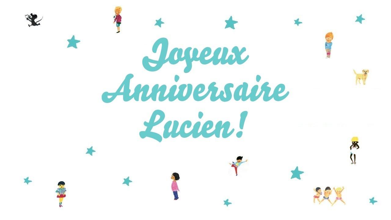 Joyeux Anniversaire Lucien Youtube