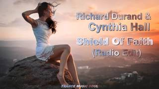 Richard Durand & Cynthia Hall - Shield Of Faith (Radio Edit) HD
