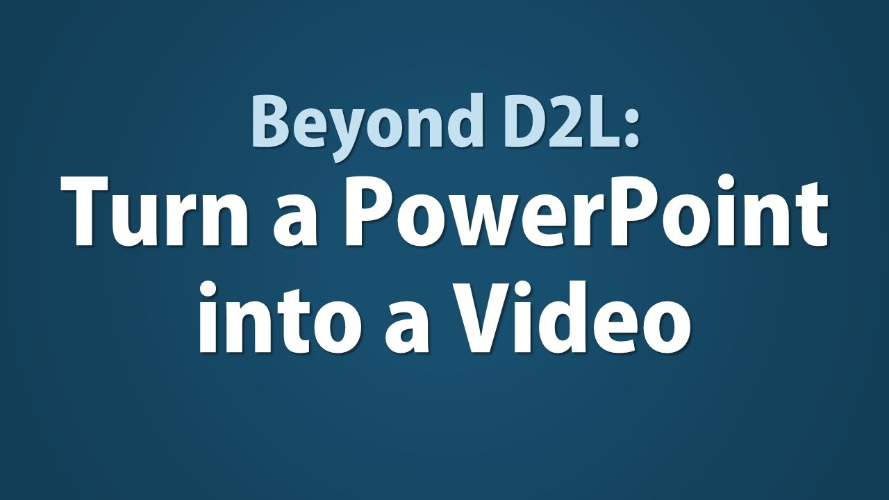 how to turn a powerpoint into a video