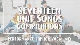 [LYRICS/가사] SEVENTEEN (세븐틴) UNIT SONGS COMPILATIONS