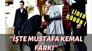 İngiltere Kralı Atatürk'ün Önünde Eğildi ve Elini ÖPTÜ ! ~ İşte O An