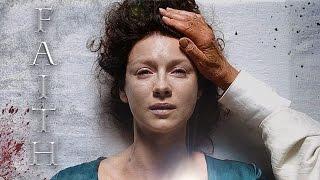 Outlander || Faith (2x07)