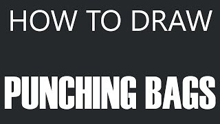 How To Draw A Punching Bag - Leather Boxing Bag Drawing (Punching Bags)