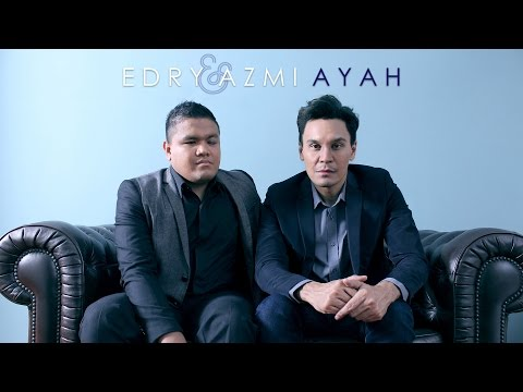 Luahan Hati Edry Abdul Halim - AYAH