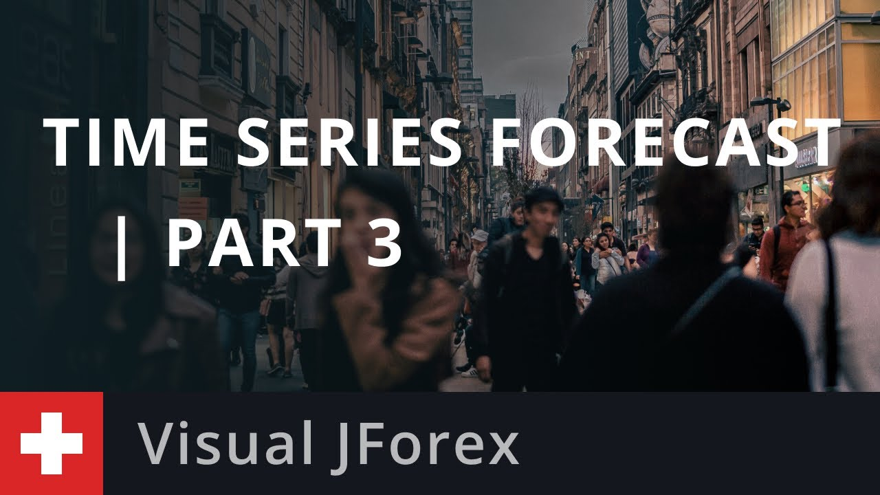 Visual JForex: Time Series Forecast   Part 3