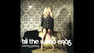 Britney Spears - Till The World Ends (Bloody Beetroots Remix) + DOWNLOAD LINK