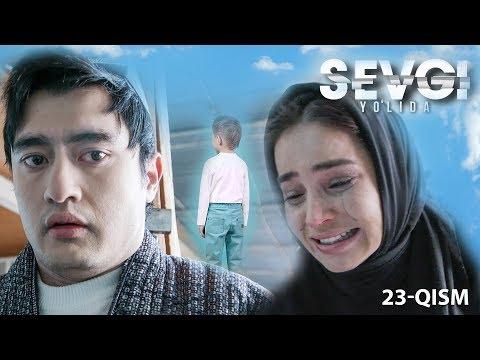 Sevgi Yo'lida (o'zbek Serial) | Севги йўлида (узбек сериал) 23-qism