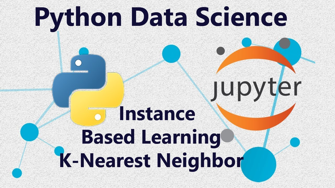 K-Nearest Neighbor Classification (K-NN) Using Scikit-learn in Python -  Tutorial 25