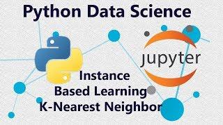 Python öğrenmek K-En Yakın Komşu Sınıflandırma (K-NN) Kullanarak Scikit- - 25 Öğretici