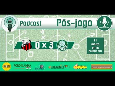 PÓS-JOGO - AO VIVO - Ituano 0 x 3 Palmeiras