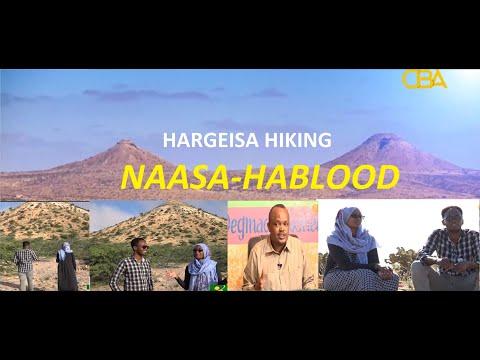 HARGEISA HANGOUTS Ep3:- Hiking at Nasa-Hablood Mountains