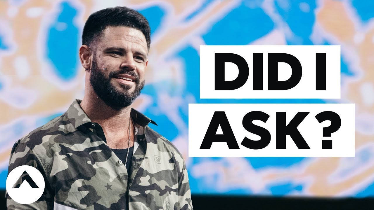 Did I Ask? | Pastor Steven Furtick | Elevation Church