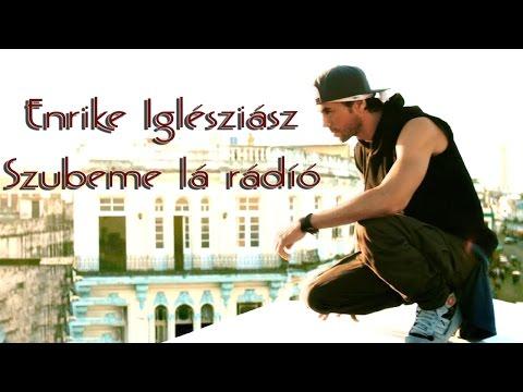 szubemelá rádió - fonetikus  (Enrique Iglesias - Subeme la radio)