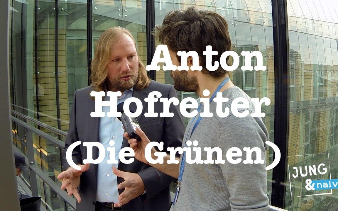 Anton Hofreiter Die Grünen Jung & Naiv Folge 134