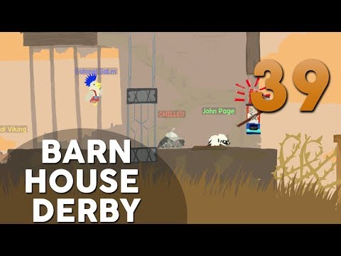 [39] Barn House Derby (Let's Play Ultimate Chicken Horse w/ GaLm and friends)