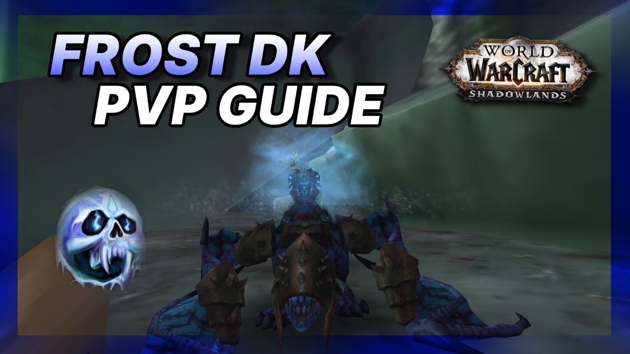 2h Frost Dk Pvp Guide 9 0 2 Shadowlands Youtube