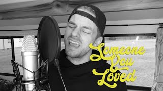SOMEONE YOU LOVED - Lewis Capaldi - a ben honeycutt cover
