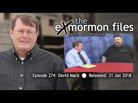 Ex Mormon Files - 274 - David Mack