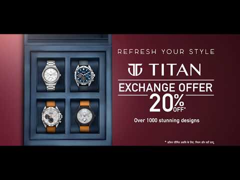 Titan Exchange Offer - #RefreshYourStyle (Hindi)