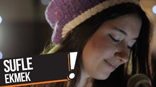 Sufle - Ekmek (B!P Akustik)