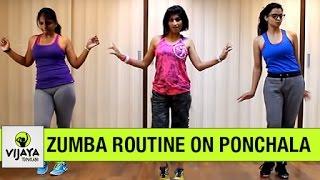 Zumba Routine on Ponchala Aleski El Lores By Vijaya Tupurani . R&M Beat Rumba Pi Ti