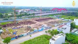 Cập nhật tiến độ dự án căn hộ Dream Home Riverside Quận 8 Tháng 12 2020