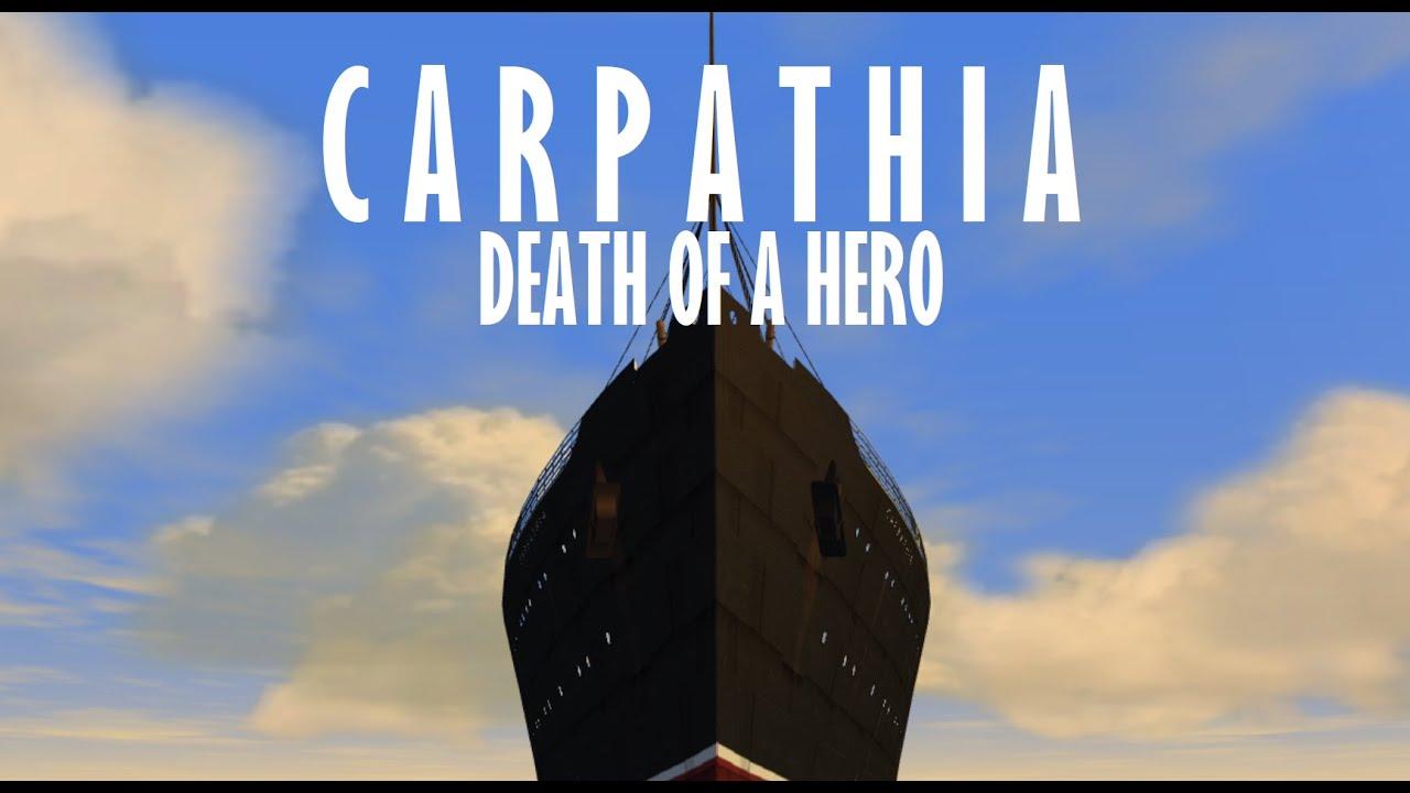 Download Carpathia : Death Of A Hero