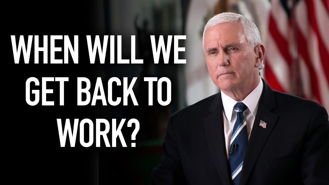 VP Pence Discusses the Plan to Get America Back to Work