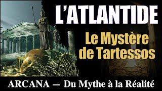 Tartessos, l'atlantide retrouvée - Les Civilisations Perdues